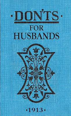 Don'ts for Husbands By Ebbutt, Blanche